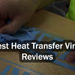 Best Heat Transfer Vinyl Reviews