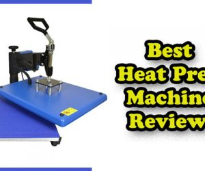 Best Heat Press Machine Review