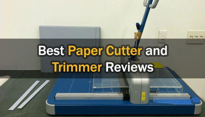 Best Paper Cutter / Trimmer Reviews