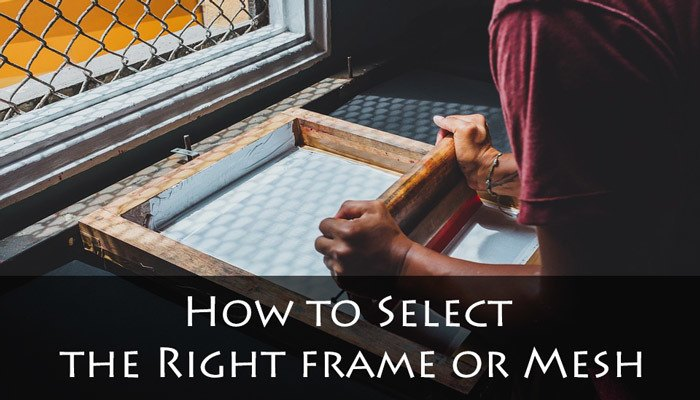 How to Select the Right frame or Mesh for Screen Printing Machine